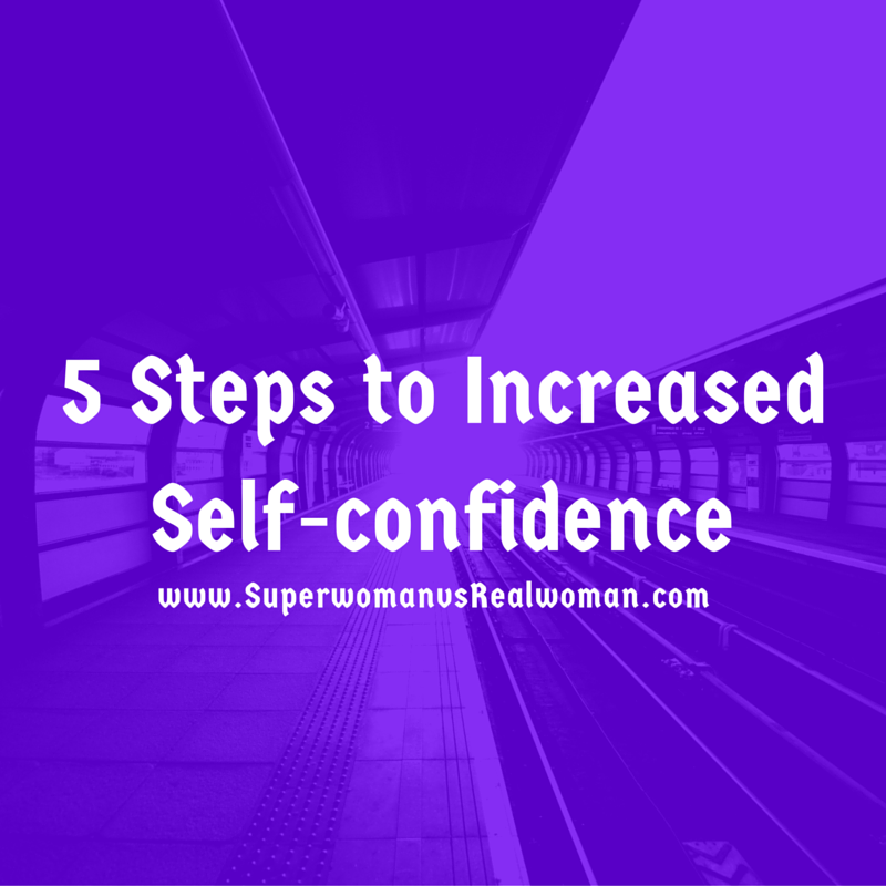 5 Steps to Increased Self-confidence